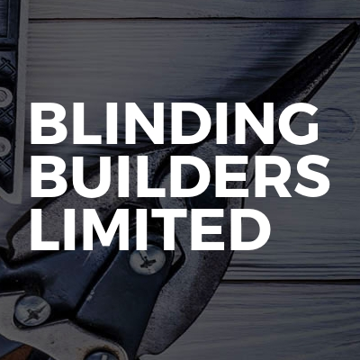 Blinding Builders Limited