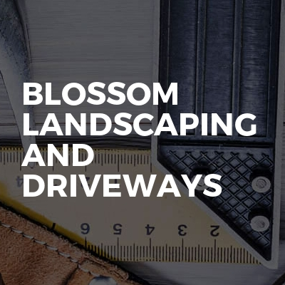 Blossom landscaping and driveways