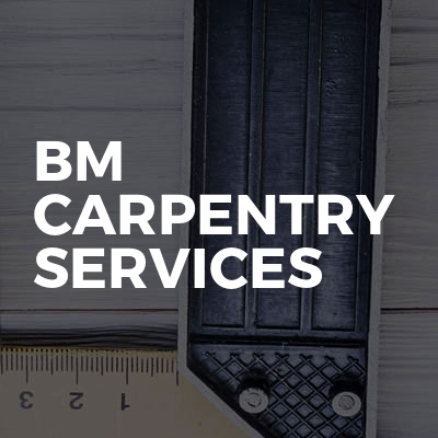 BM Carpentry Services