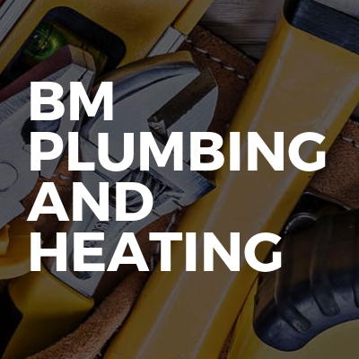 BM Plumbing And Heating
