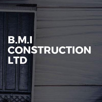 B.M.I Construction Ltd