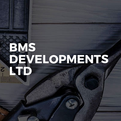 BMS Developments Ltd