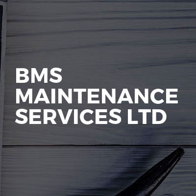 Bms Maintenance Services Ltd