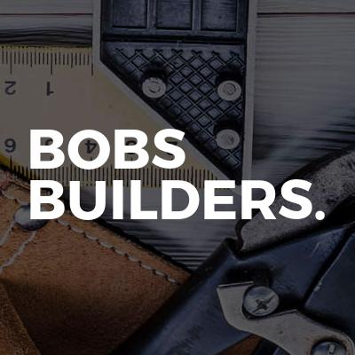 BOBS Builders.