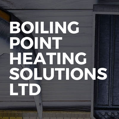 Boiling Point Heating Solutions Ltd