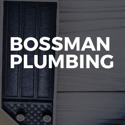 Bossman Plumbing & Heating Ltd
