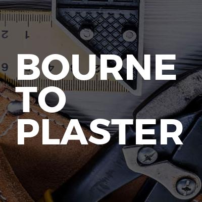 Bourne To Plaster