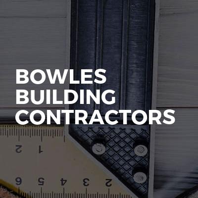 Bowles Building Contractors