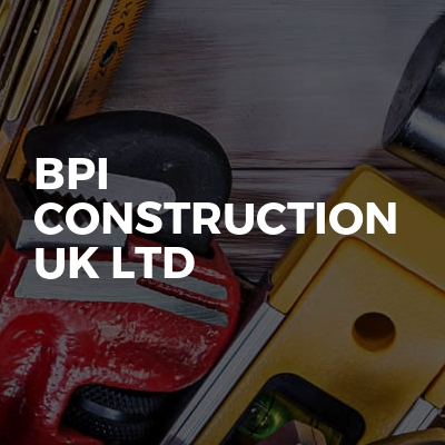 BPI Construction UK Ltd