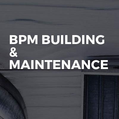 BPM building & maintenance