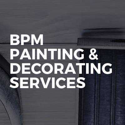 Bpm painting & decorating services