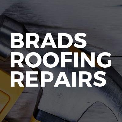 Brads roofing repairs