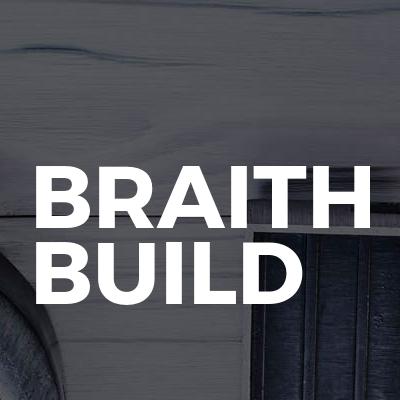 Braith Build