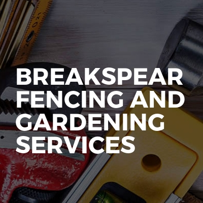 Breakspear Fencing And Gardening Services