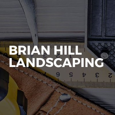Brian Hill Landscaping