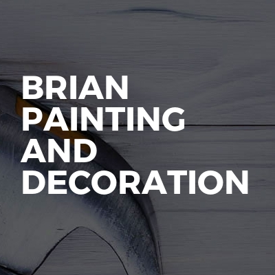 brian painting and decoration