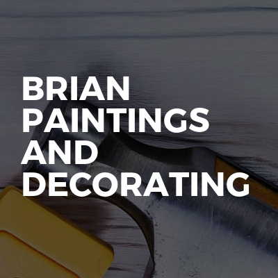 Brian paintings and decorating
