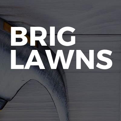 Brig lawns