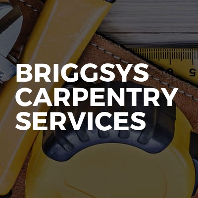 Briggsys carpentry services