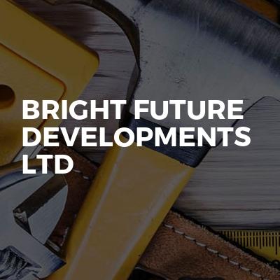 Bright Future Developments Ltd