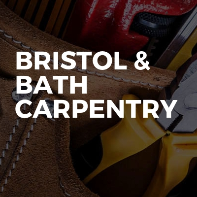 Bristol & Bath Carpentry