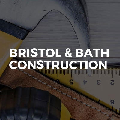Bristol & Bath Construction