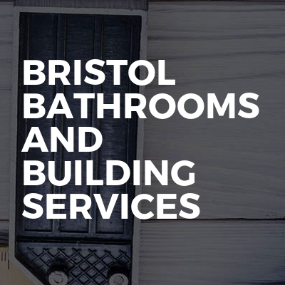 Bristol bathrooms and building services