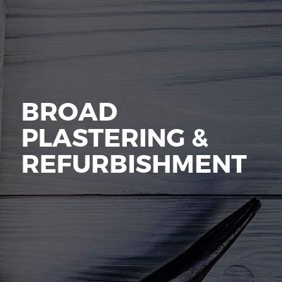 Broad plastering & refurbishment