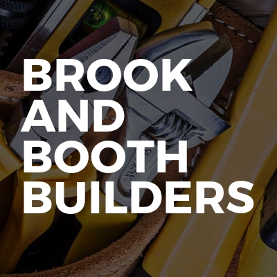 Brook And Booth Builders
