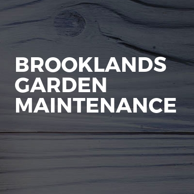 Brooklands Garden Maintenance