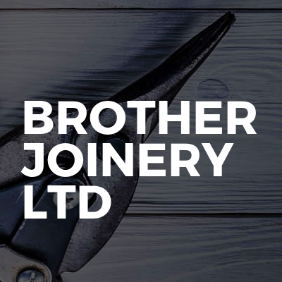 Brother joinery ltd