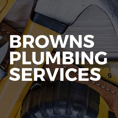 Browns Plumbing Services