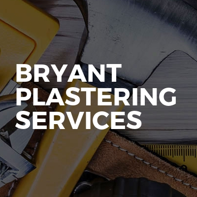 Bryant Plastering Services