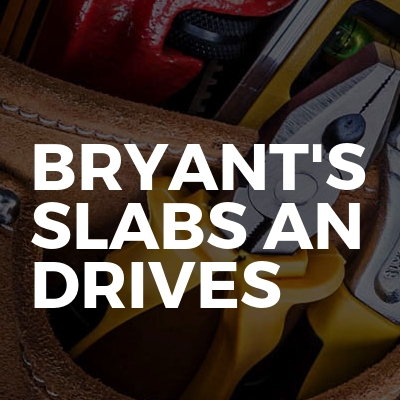 Bryant's Slabs An Drives