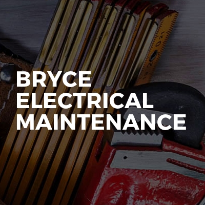 Bryce Electrical Maintenance