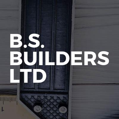 B.S. Builders LTD