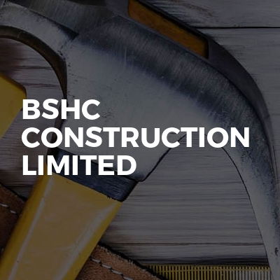 BSHC CONSTRUCTION LIMITED