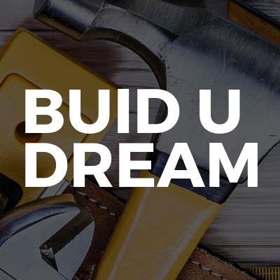 Buid U Dream