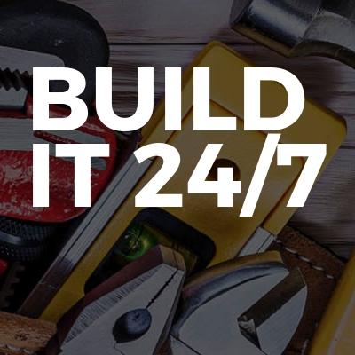 Build It 24/7