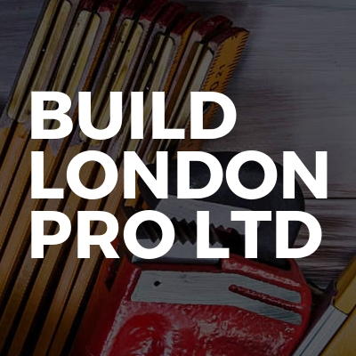 BUILD LONDON PRO LTD