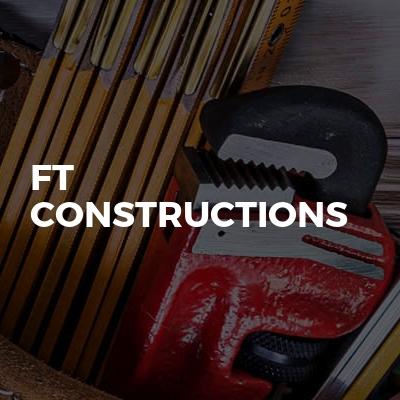 FT CONSTRUCTIONS