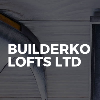Builderko Lofts LTD