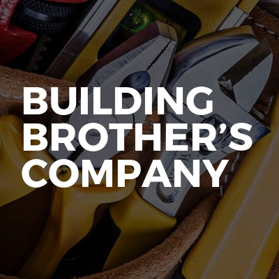 Building Brother's Company