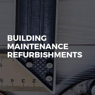 Building Maintenance Refurbishments