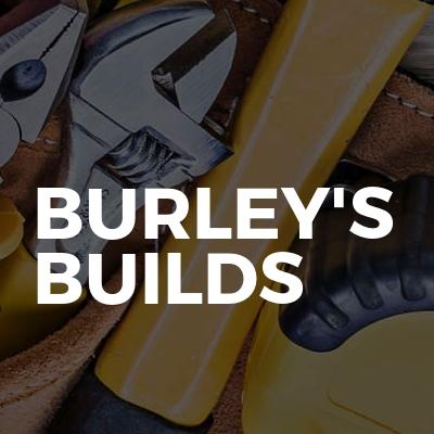 Burley's Builds