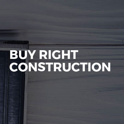 Buy Right Construction