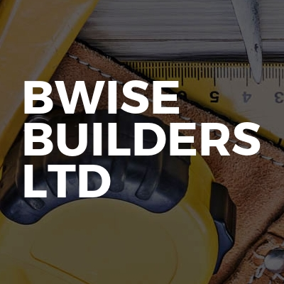 Bwise Builders Ltd