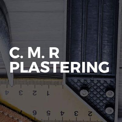 C. M. R Plastering
