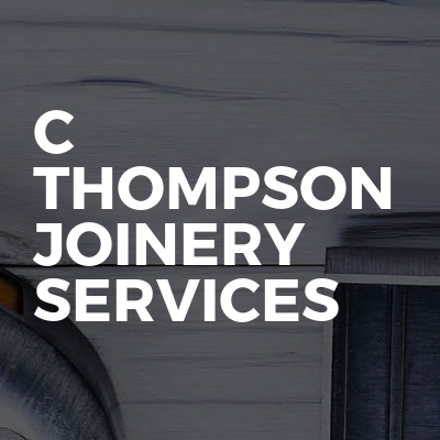 C Thompson joinery services