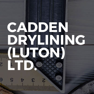 Cadden drylining (luton) ltd.